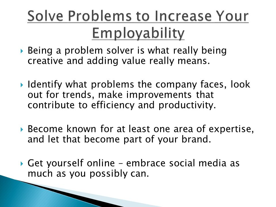 Solve Problems to Increase Your Employability