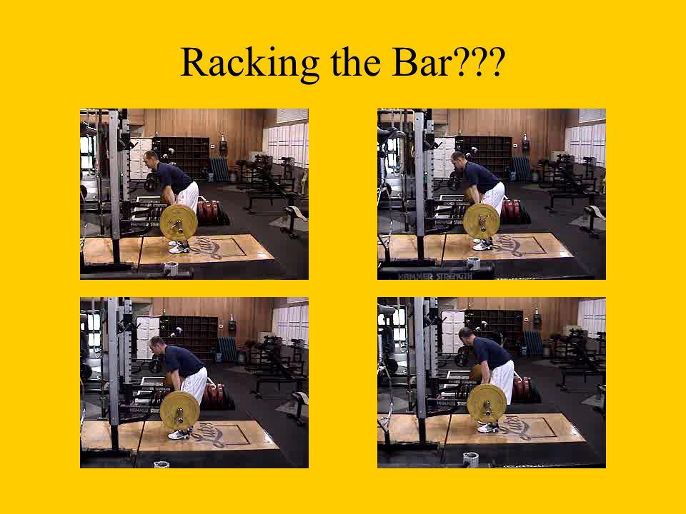 Racking the Bar