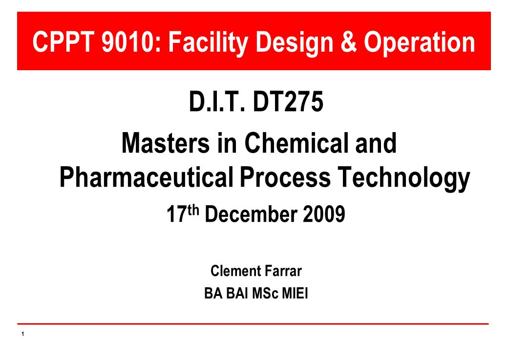 CPPT 9010: Facility Design & Operation