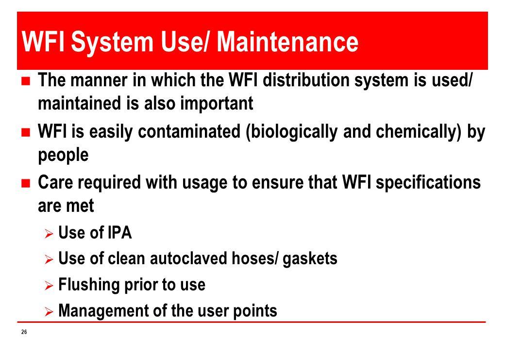 WFI System Use/ Maintenance