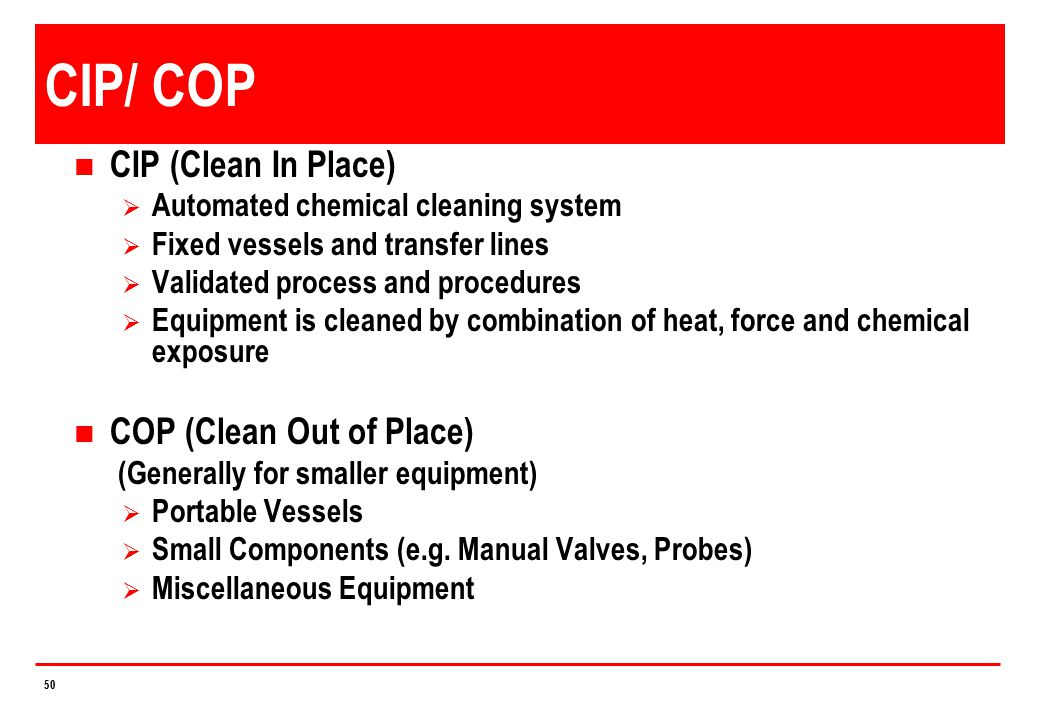 CIP/ COP CIP (Clean In Place) COP (Clean Out of Place)