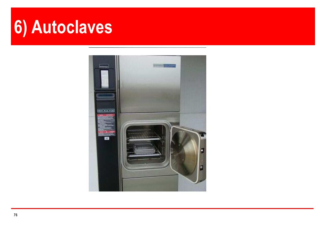 6) Autoclaves