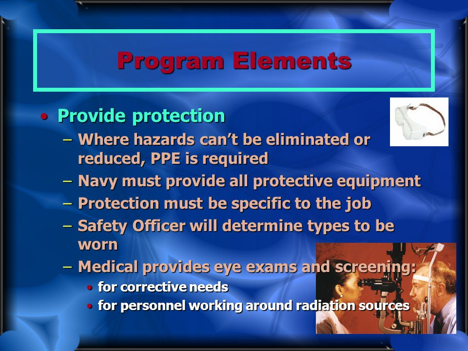 Program Elements Provide protection