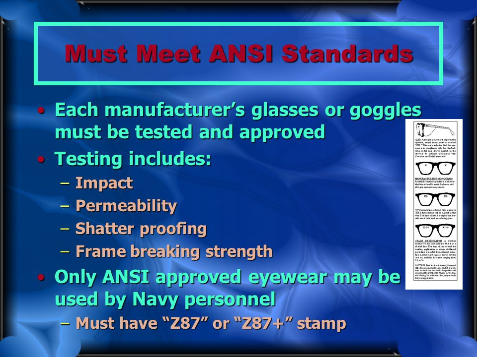 Must Meet ANSI Standards