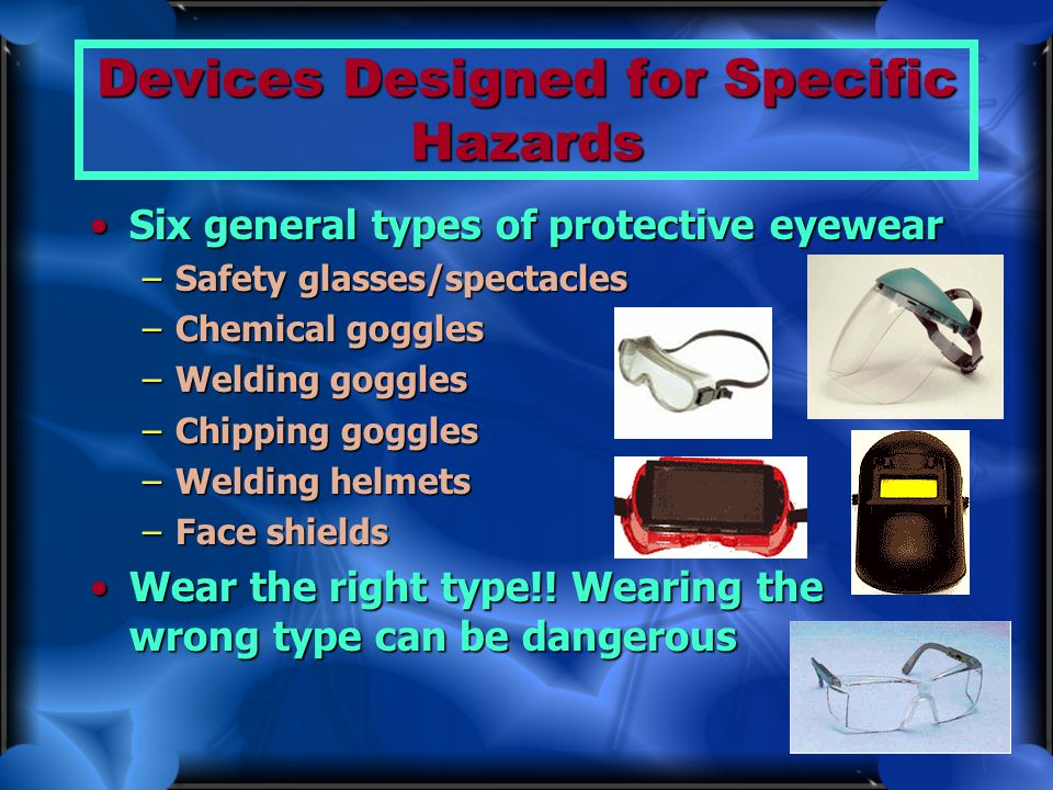 Devices Designed for Specific Hazards