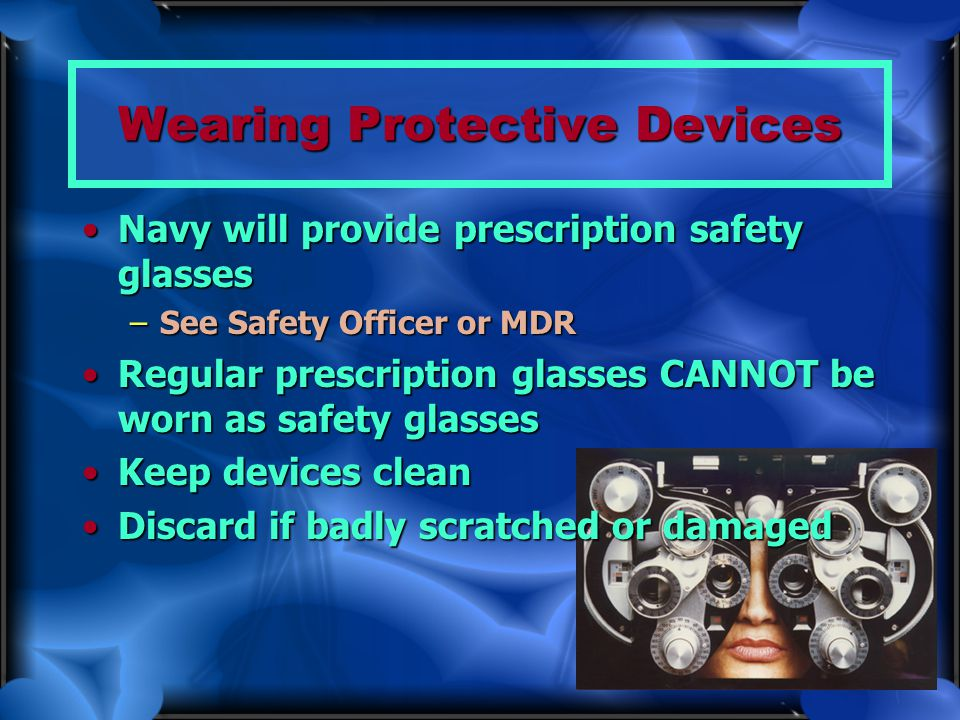 Wearing Protective Devices
