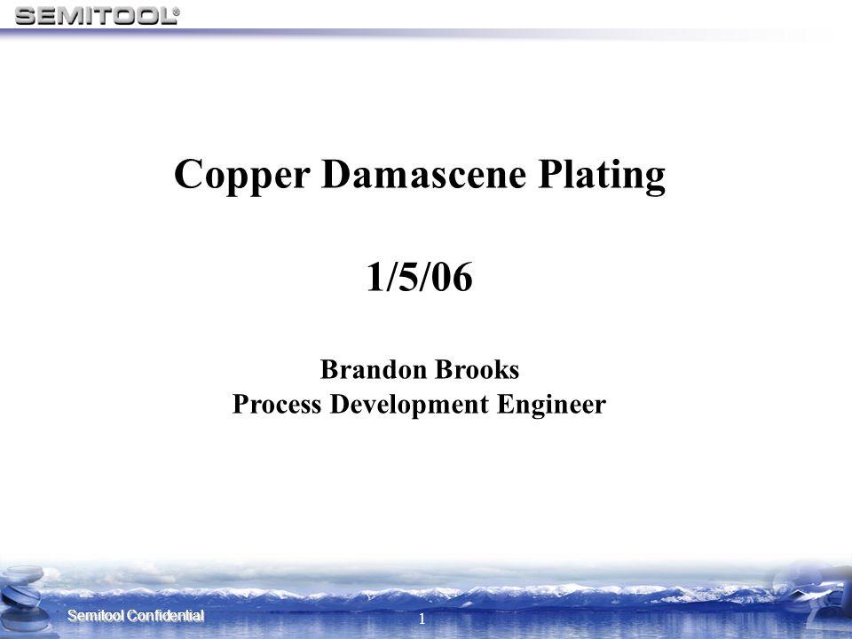 Copper Damascene Plating Process Development Engineer