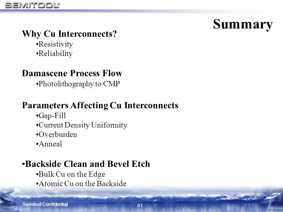 Summary Why Cu Interconnects Damascene Process Flow
