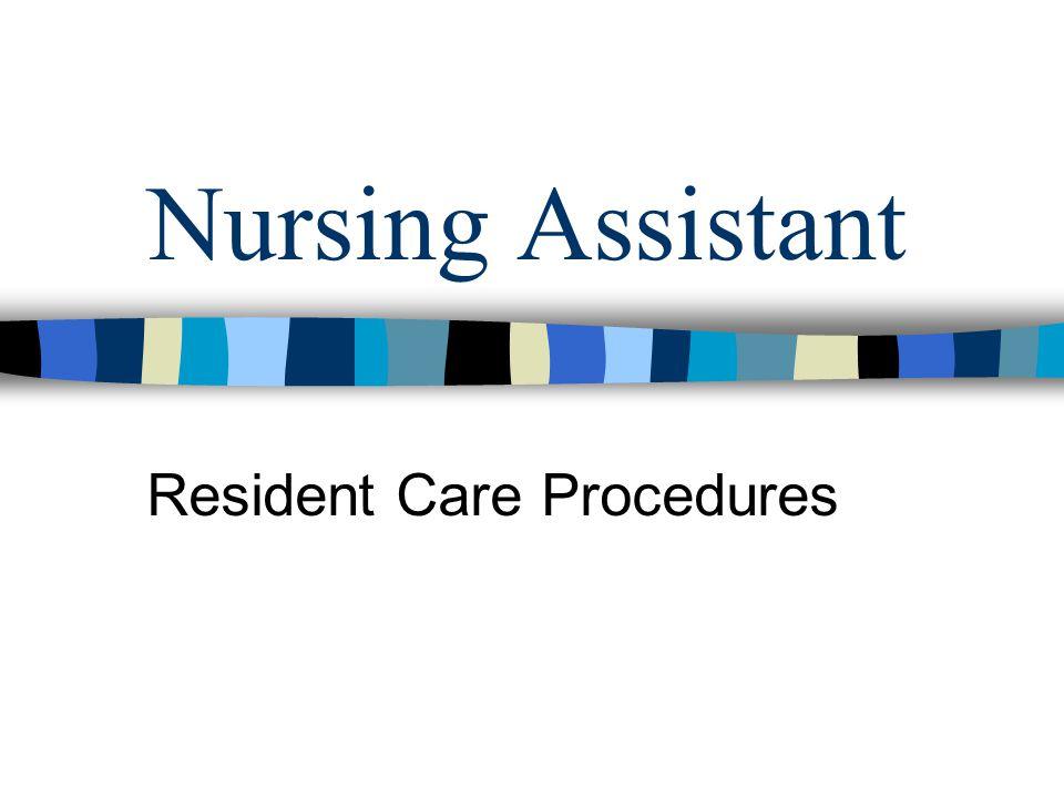 Resident Care Procedures