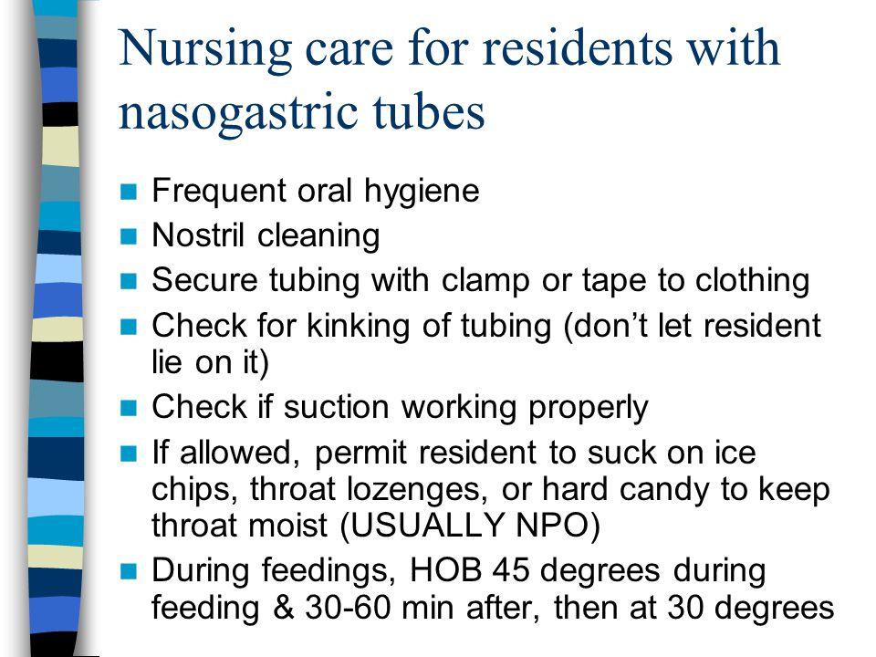 Nursing care for residents with nasogastric tubes