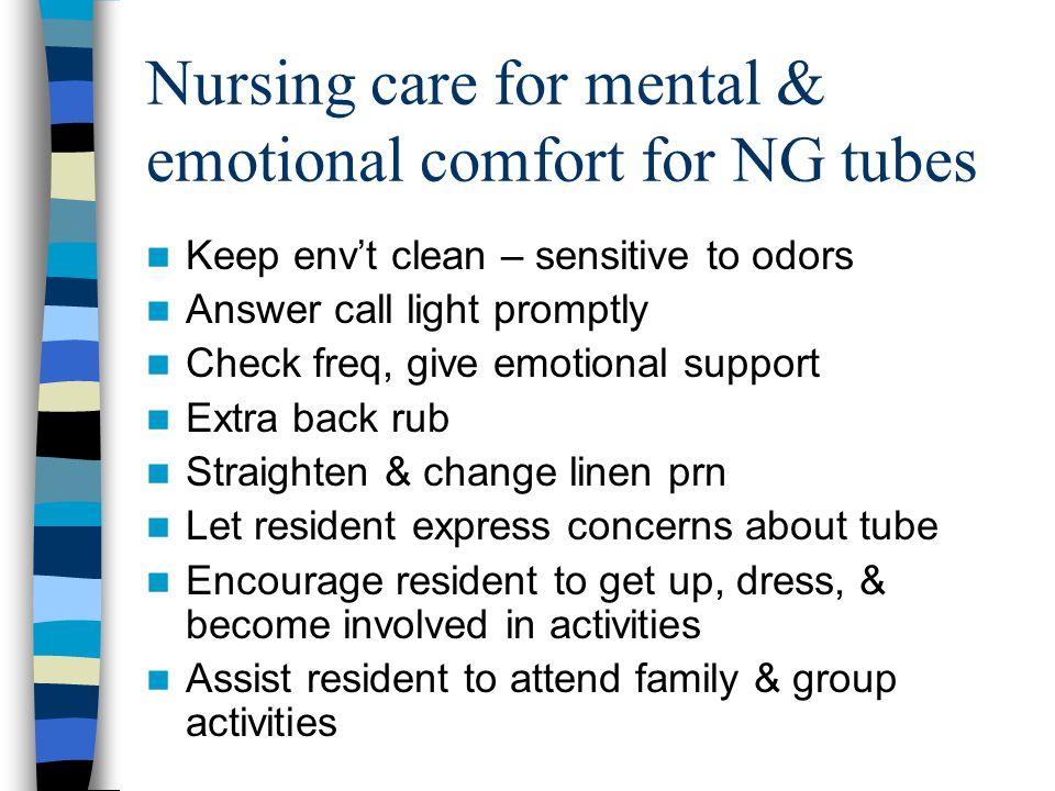 Nursing care for mental & emotional comfort for NG tubes