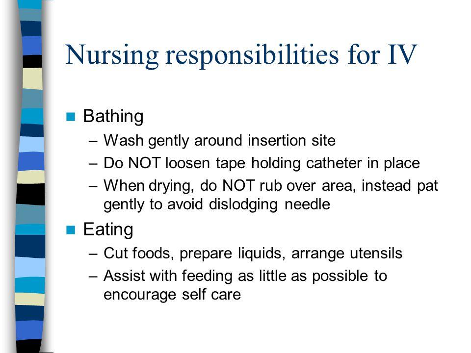 Nursing responsibilities for IV