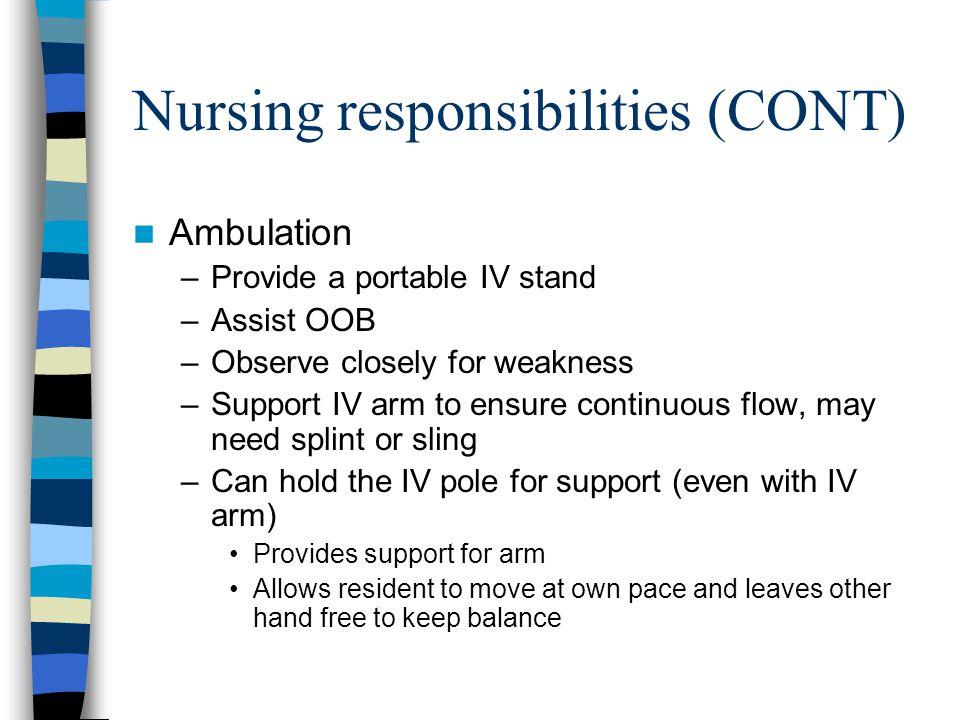 Nursing responsibilities (CONT)