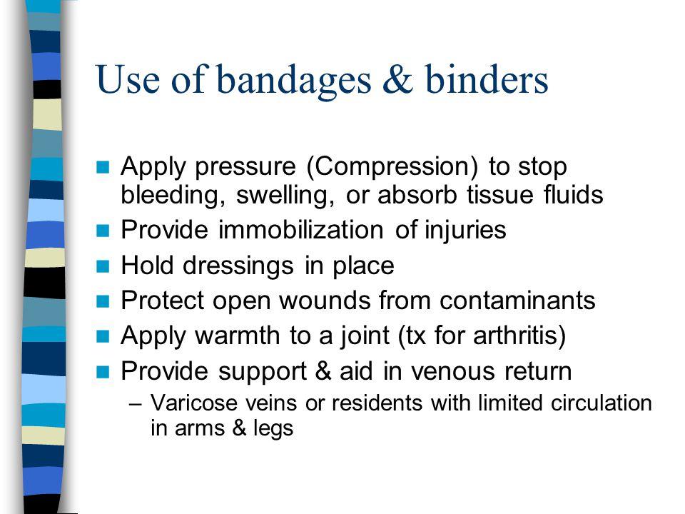 Use of bandages & binders