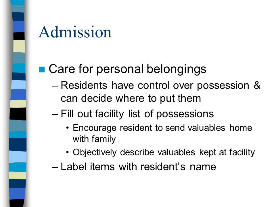 Admission Care for personal belongings