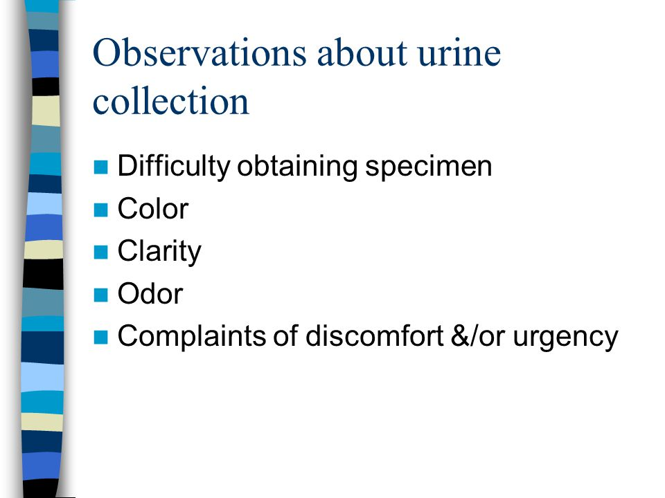 Observations about urine collection