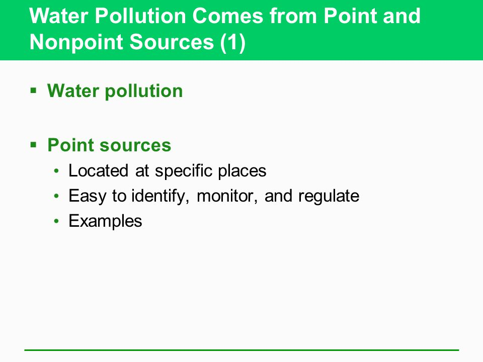 Water Pollution Comes from Point and Nonpoint Sources (1)