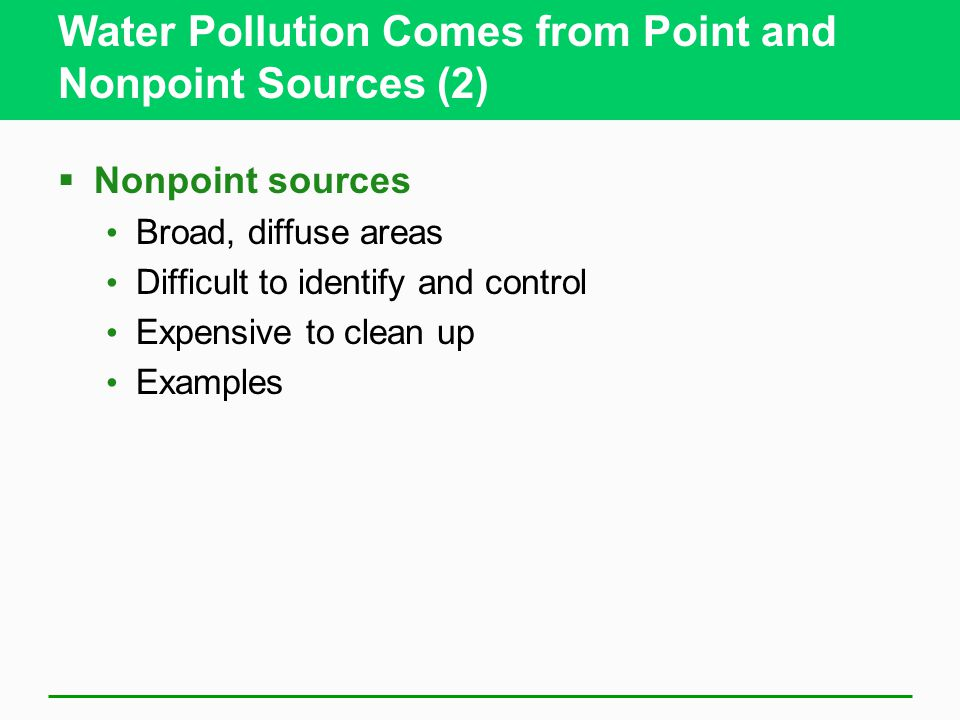 Water Pollution Comes from Point and Nonpoint Sources (2)