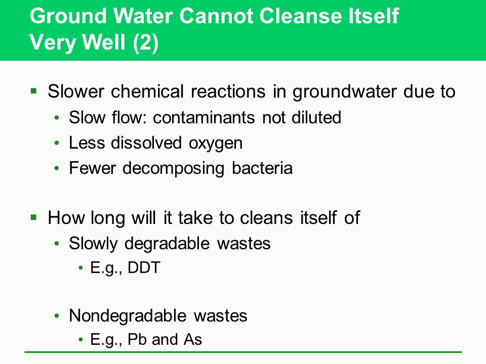 Ground Water Cannot Cleanse Itself Very Well (2)