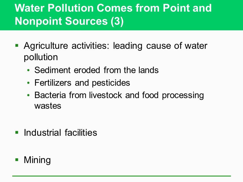 Water Pollution Comes from Point and Nonpoint Sources (3)