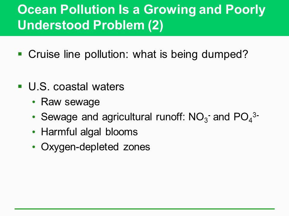 Ocean Pollution Is a Growing and Poorly Understood Problem (2)
