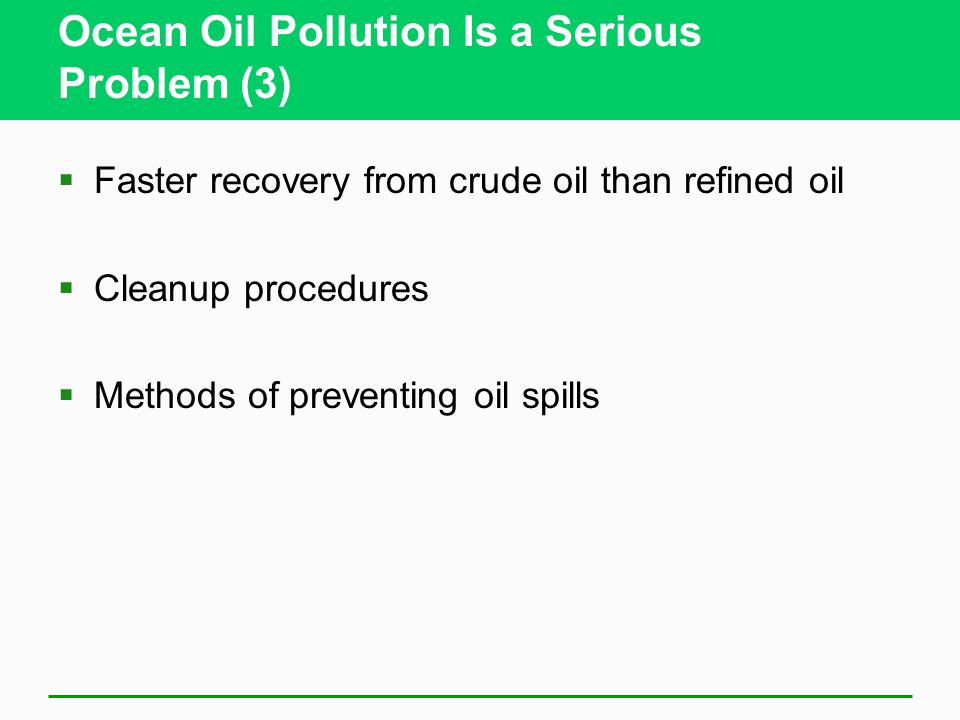 Ocean Oil Pollution Is a Serious Problem (3)