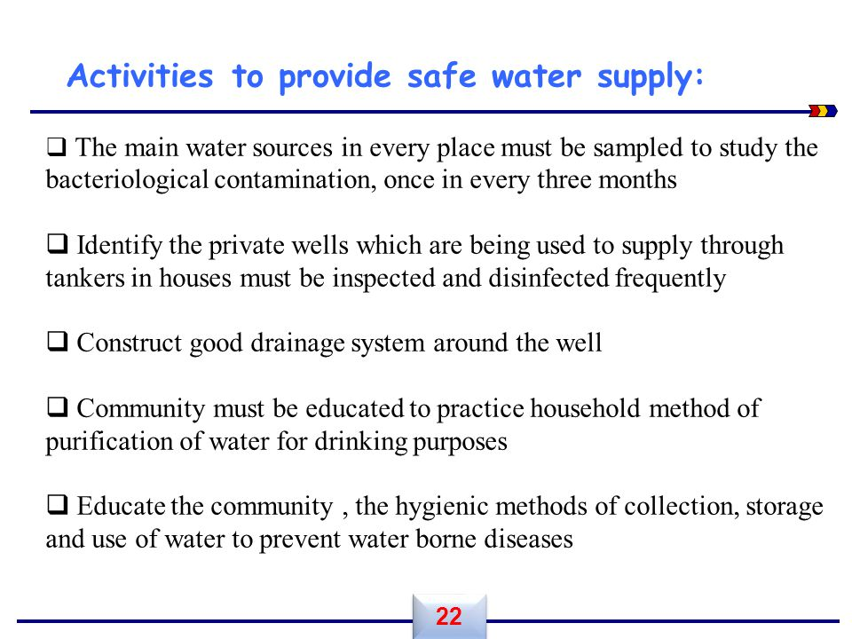 Activities to provide safe water supply: