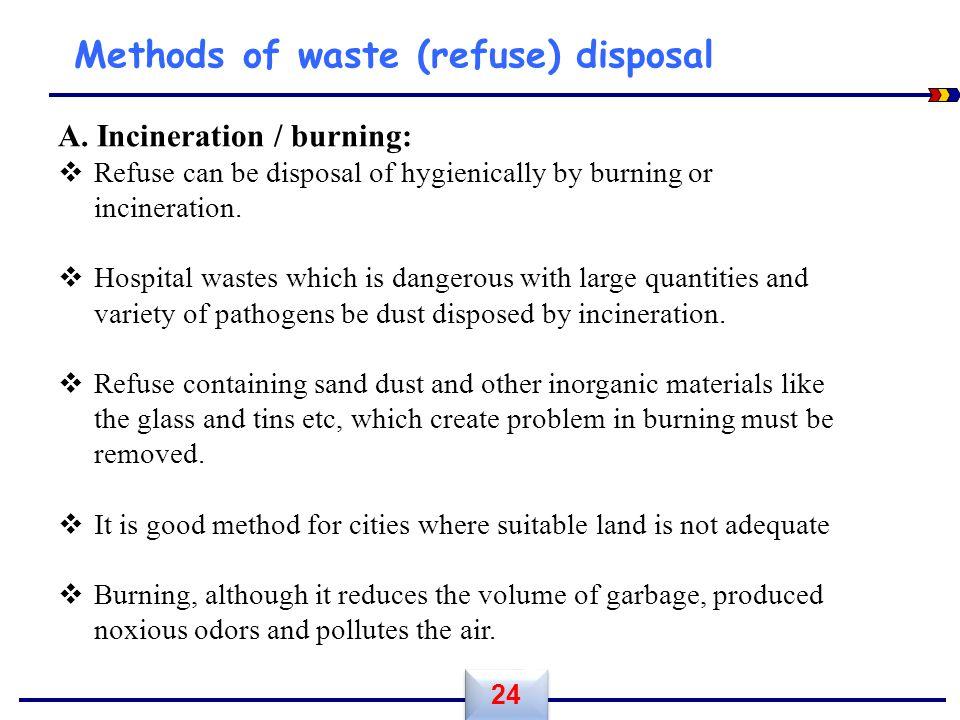 Methods of waste (refuse) disposal