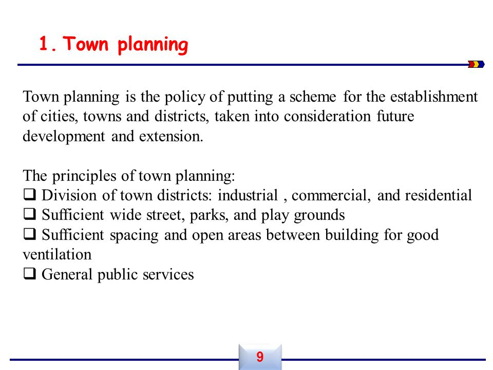 Town planning.