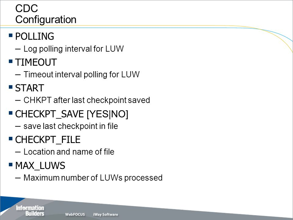 CDC Configuration POLLING – Log polling interval for LUW