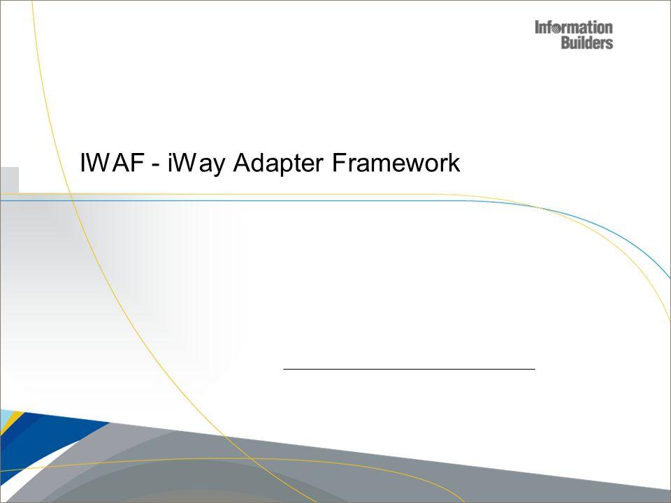 IWAF - iWay Adapter Framework