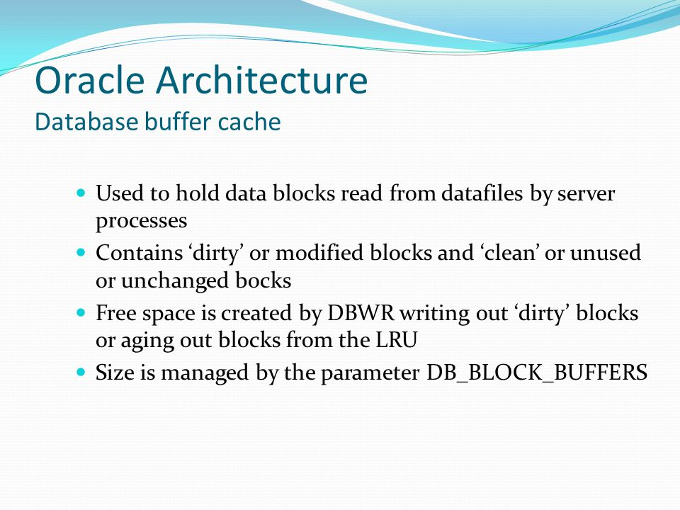 Oracle Architecture Database buffer cache