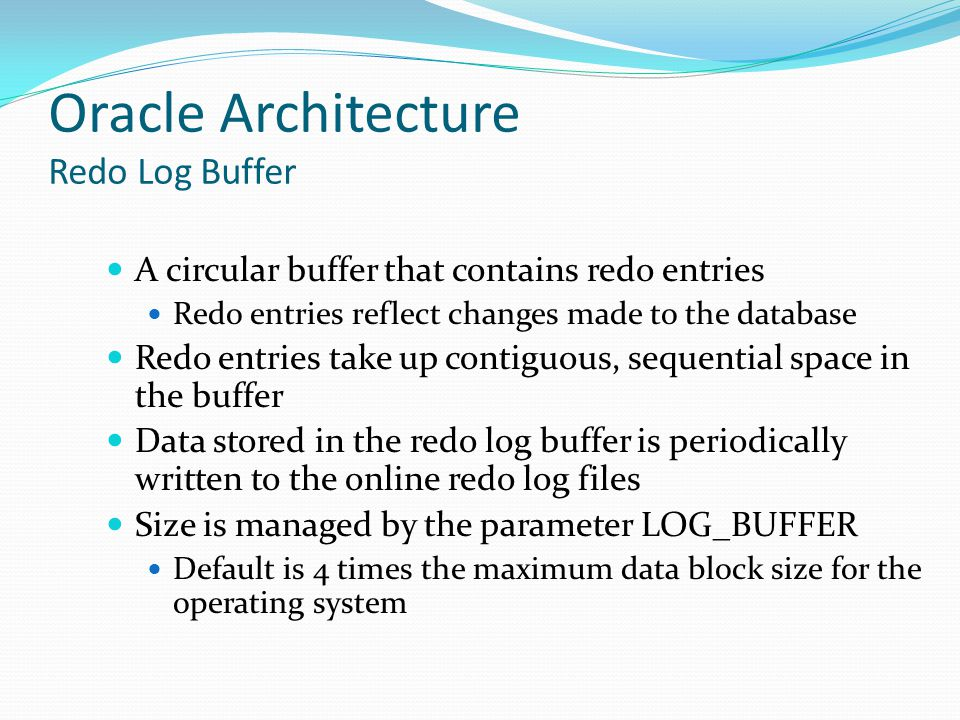 Oracle Architecture Redo Log Buffer
