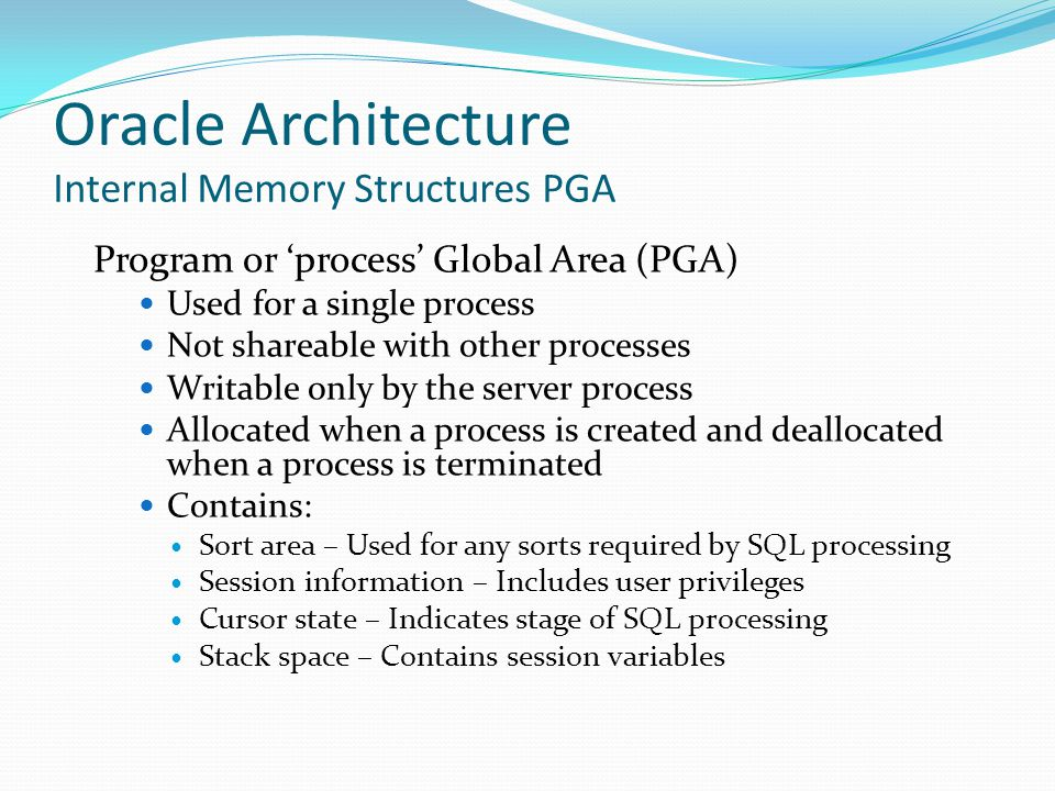 Oracle Architecture Internal Memory Structures PGA