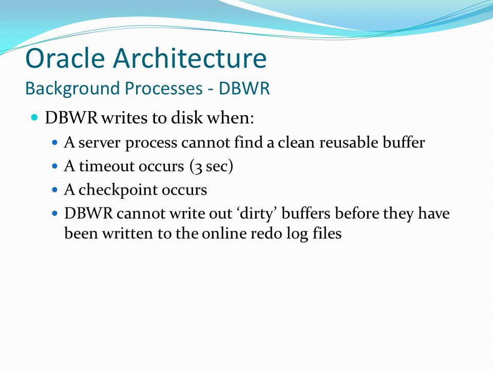 Oracle Architecture Background Processes - DBWR