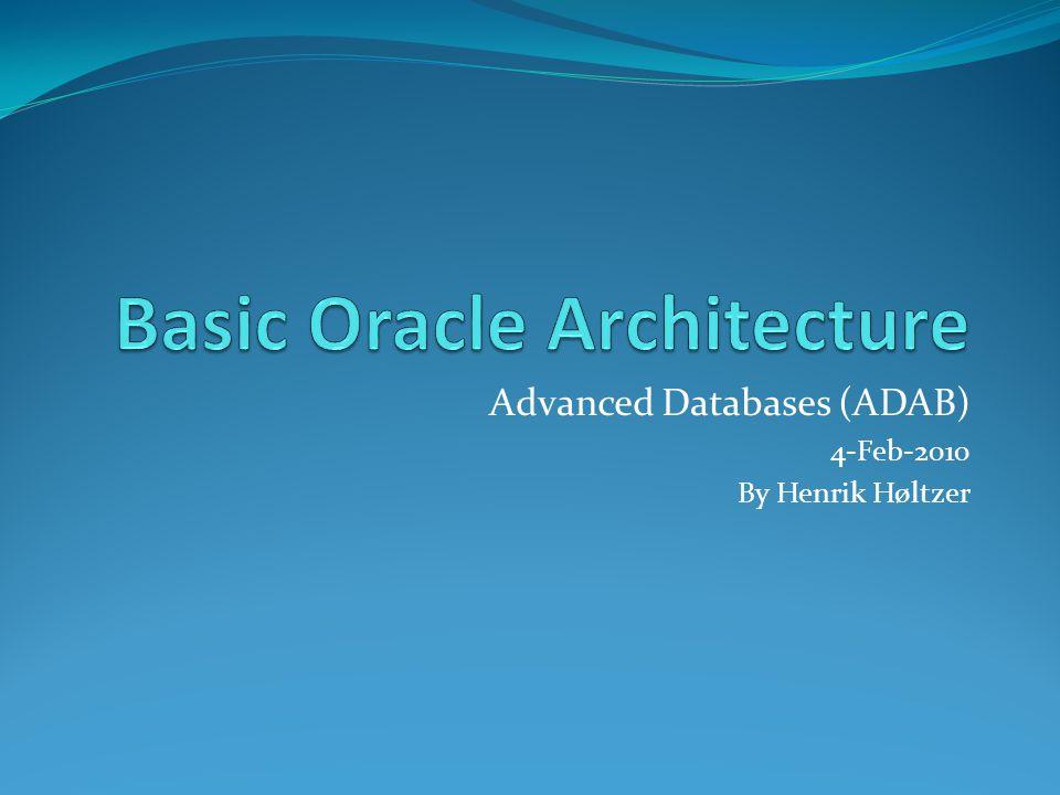 Basic Oracle Architecture