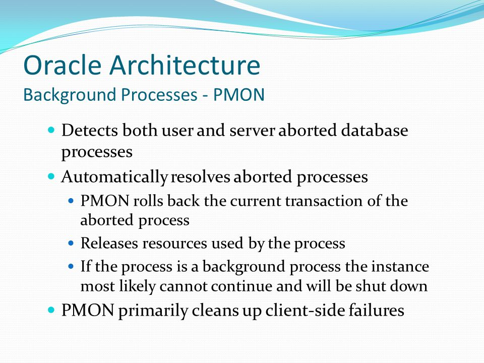 Oracle Architecture Background Processes - PMON