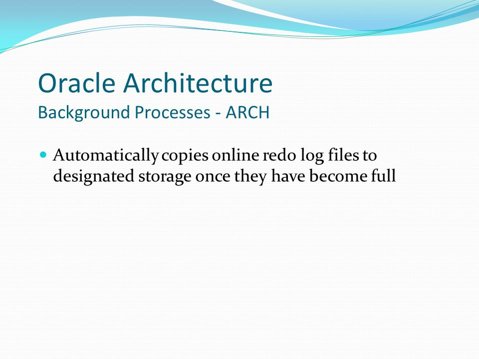 Oracle Architecture Background Processes - ARCH