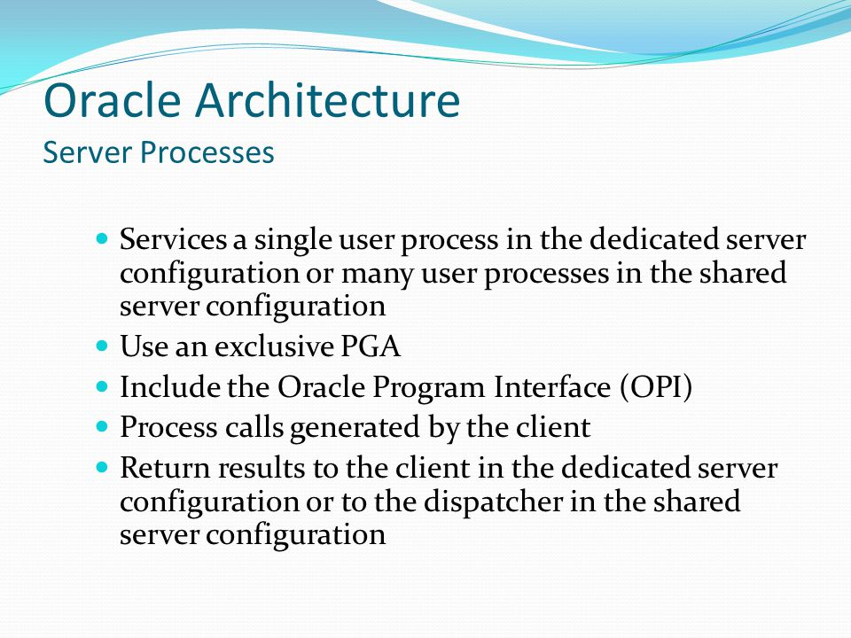 Oracle Architecture Server Processes