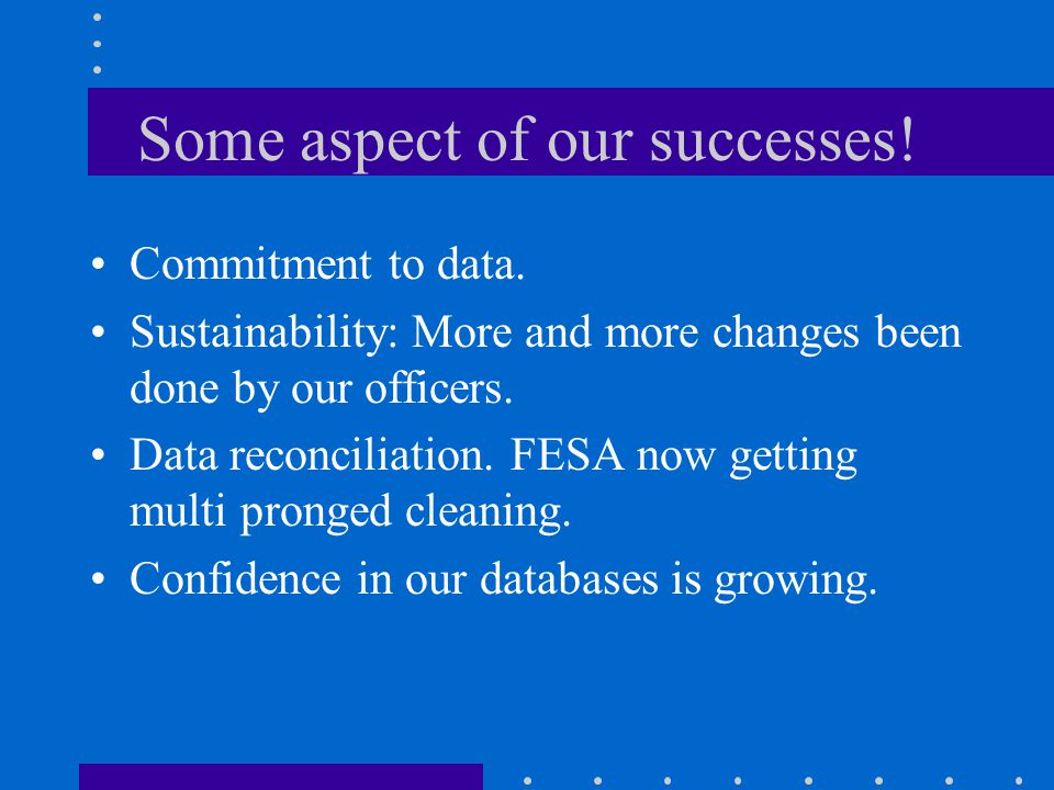 Some aspect of our successes!