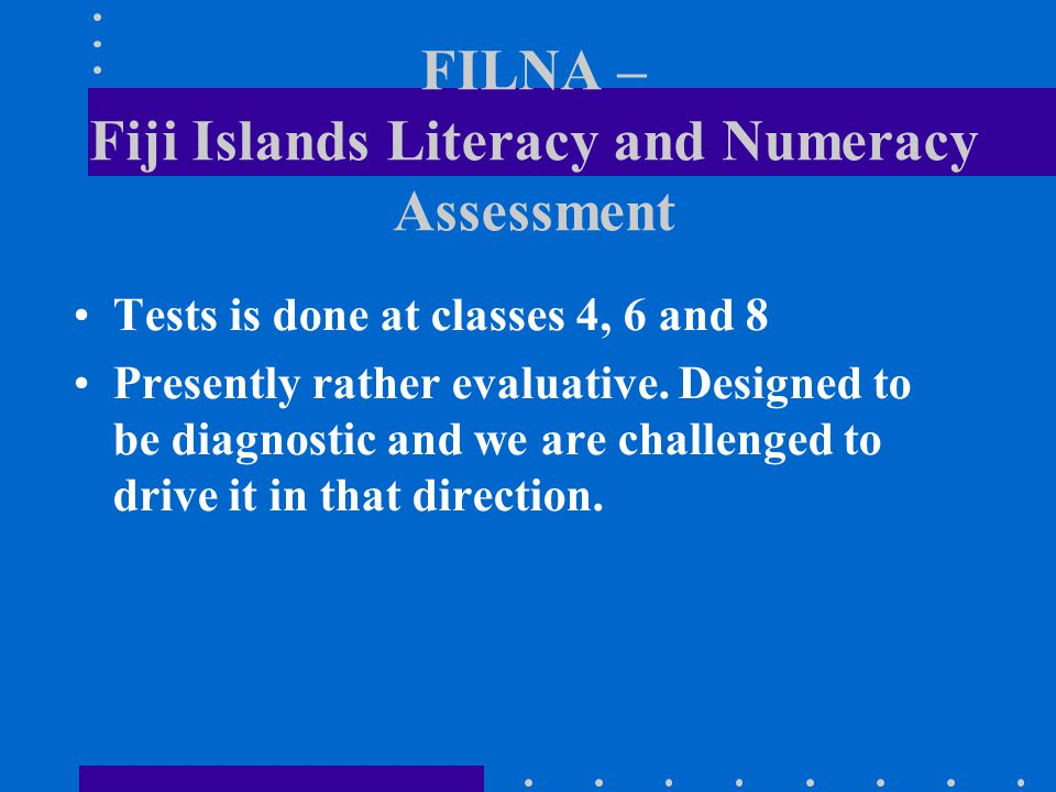 FILNA – Fiji Islands Literacy and Numeracy Assessment