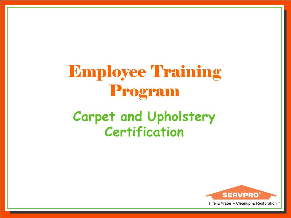 Carpet and Upholstery Certification