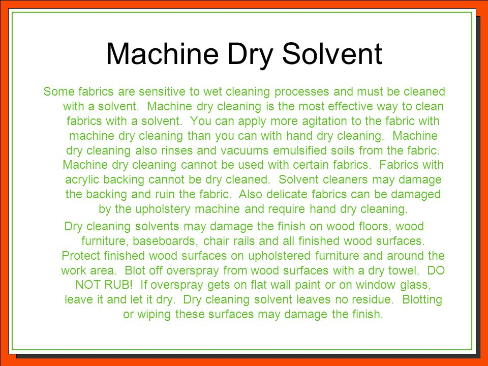 Machine Dry Solvent