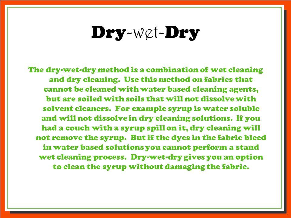 Dry-wet-Dry