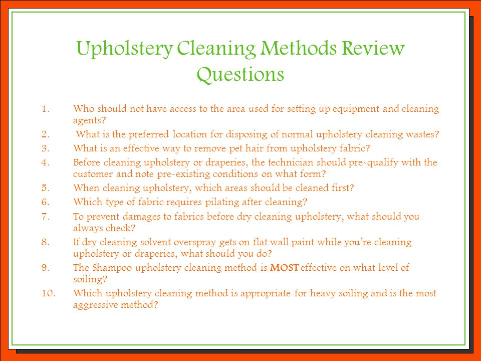 Upholstery Cleaning Methods Review Questions