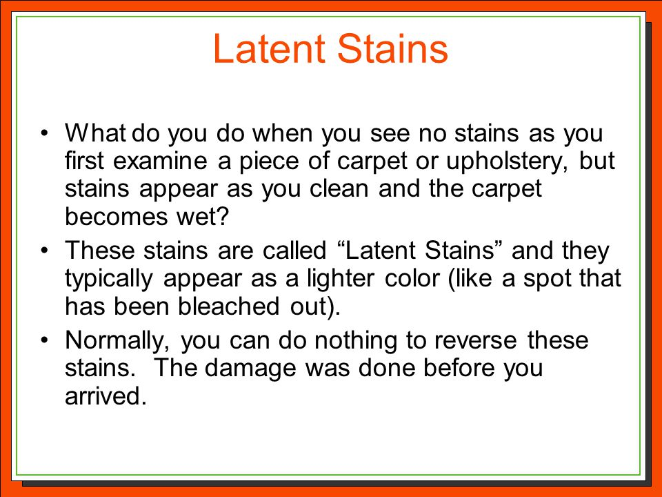 Latent Stains