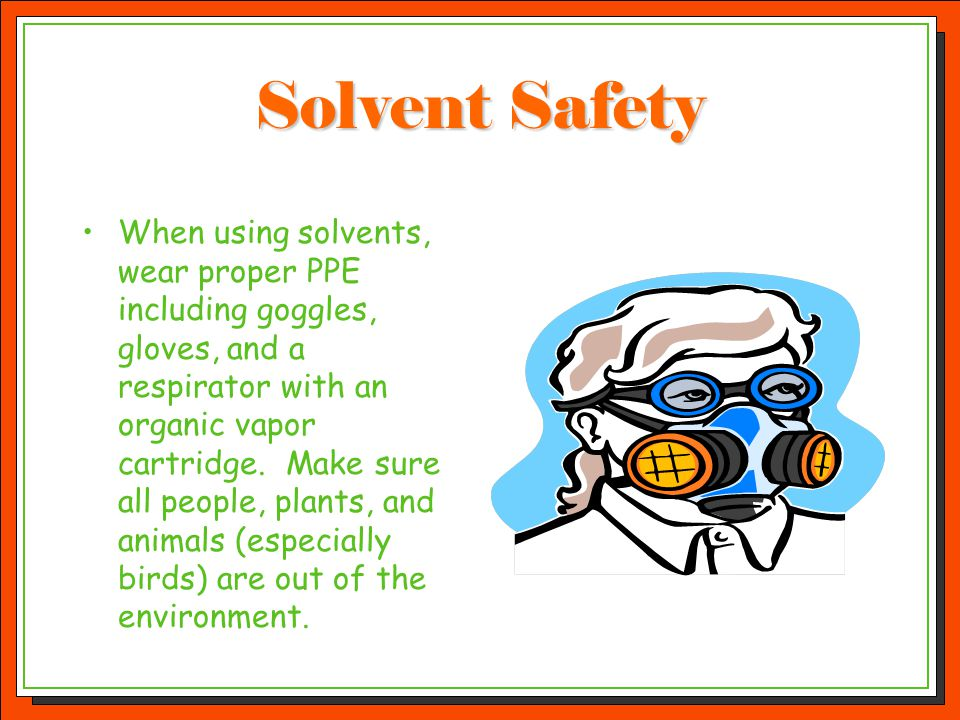 Solvent Safety