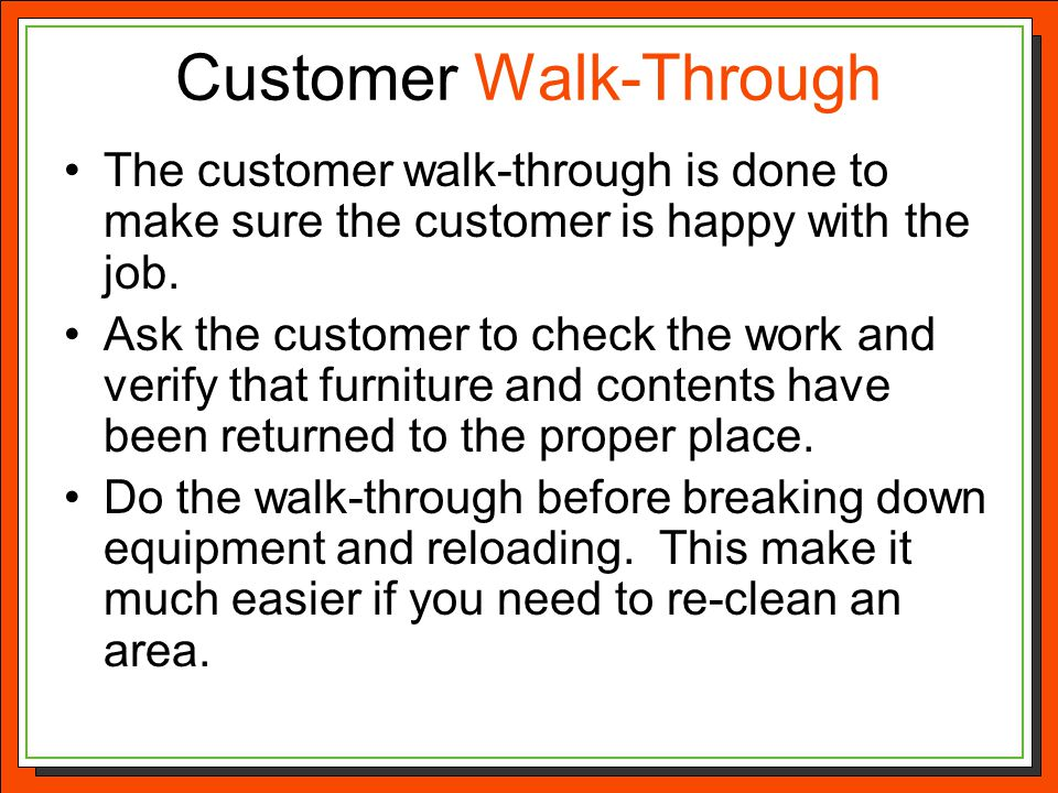 Customer Walk-Through
