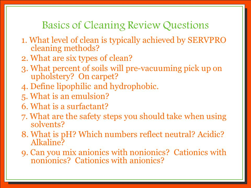 Basics of Cleaning Review Questions