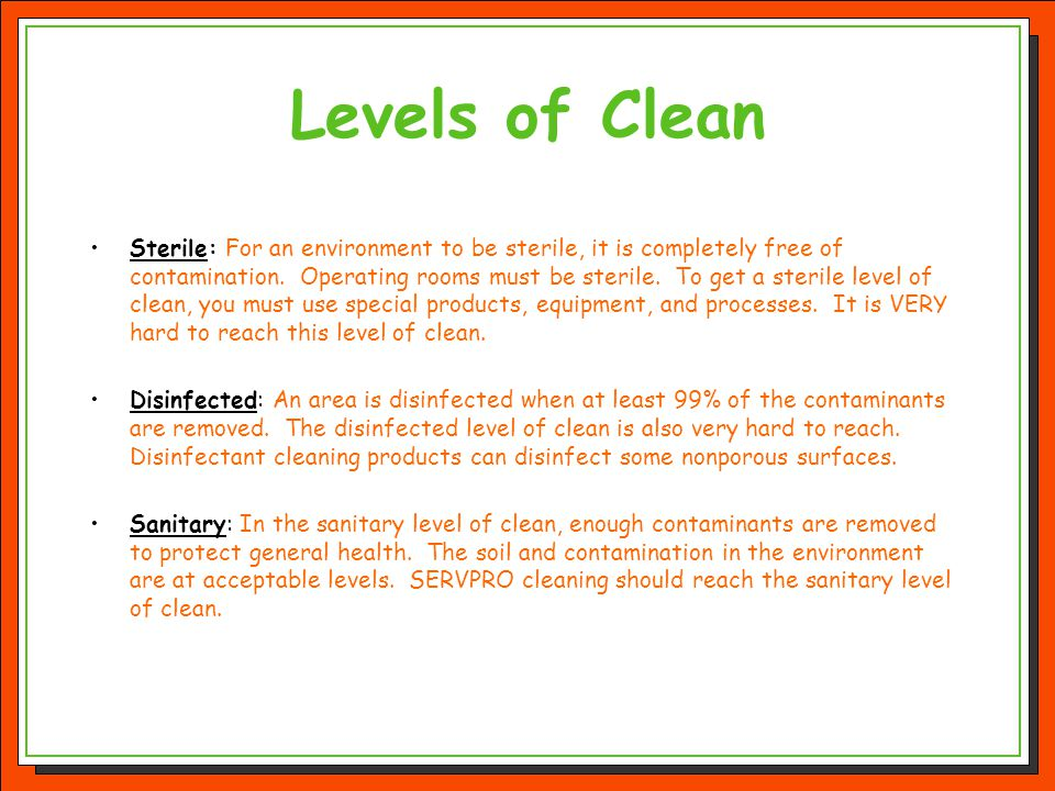 Levels of Clean